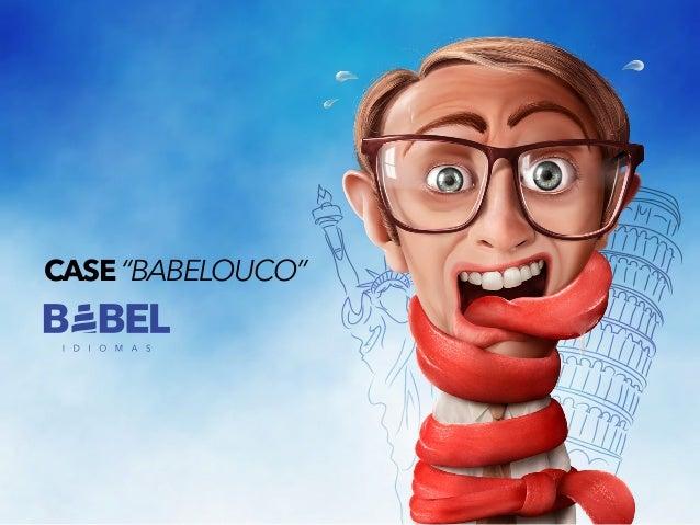 """CASE """"BABELOUCO"""""""