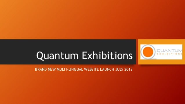 Quantum Exhibitions BRAND NEW MULTI-LINGUAL WEBSITE LAUNCH JULY 2013