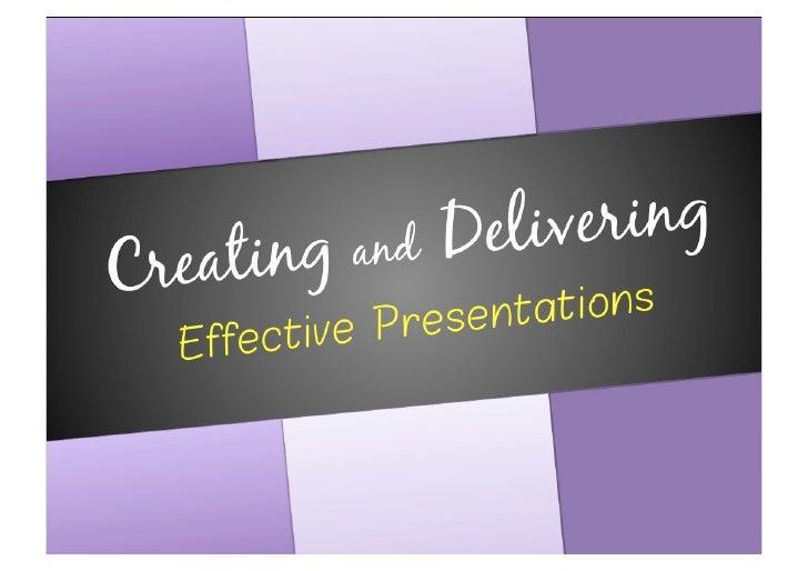 Tips for Creating and Delivering Effective Presentations Slide 1
