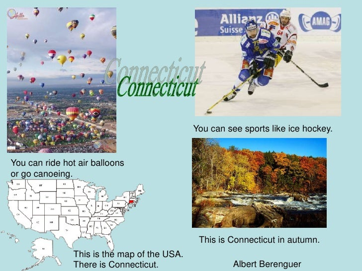 You can see sports like ice hockey.   You can ride hot air balloons or go canoeing.                                       ...