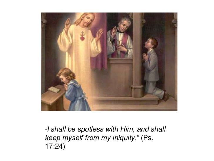 """I shall be spotless with Him, and shall""""keep myself from my iniquity."""" (Ps.17:24)"""