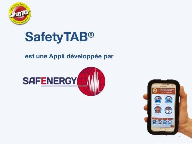 1 SafetyTAB® est une Appli développée par