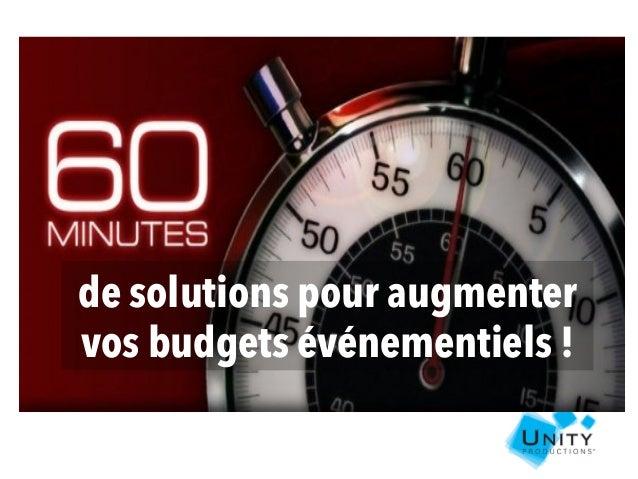 de solutions pour augmenter vos budgets événementiels !