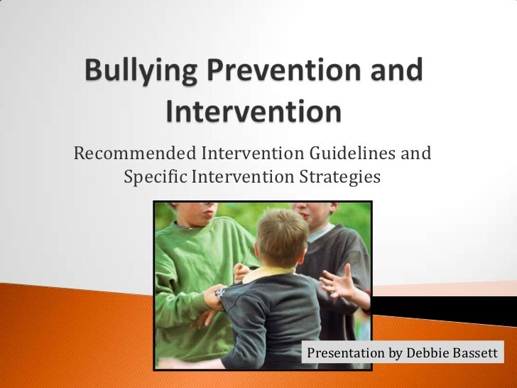 Recommended Intervention Guidelines and     Specific Intervention Strategies                         Presentation by Debbi...
