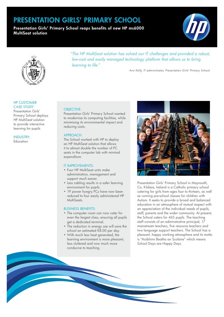 PRESENTATION GIRLS' PRIMARY SCHOOLPresentation Girls' Primary School reaps benefits of new HP ms6000MultiSeat solution    ...