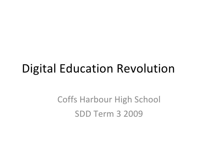 Digital Education Revolution Coffs Harbour High School SDD Term 3 2009