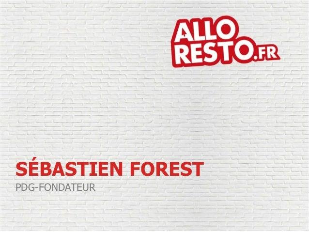 PDG-FONDATEUR SÉBASTIEN FOREST