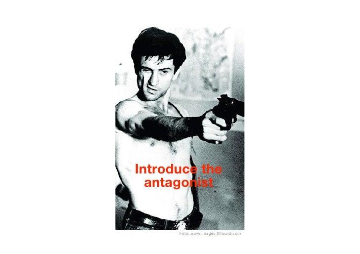 Introduce the   antagonist         Foto: www.images.ffffound.com