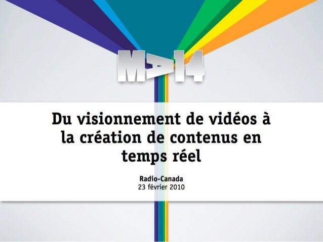 Du visionnement de vidéos à la créationd e contenus en temps réel