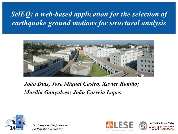 14 th  European Conference on Earthquake Engineering SelEQ: a web-based application for the selection of earthquake ground...