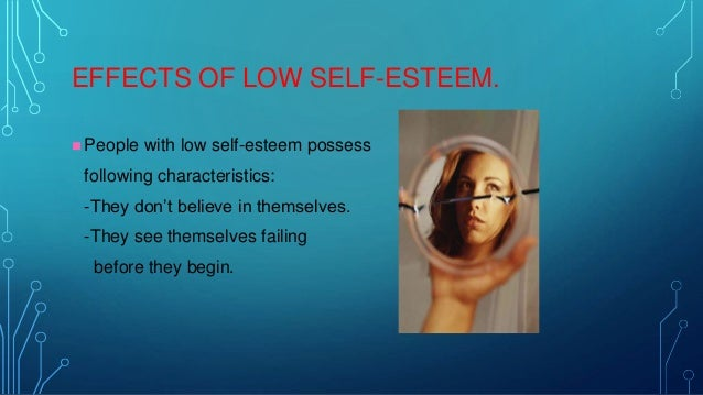 Does A Esteem Low It To Mean Have What Self