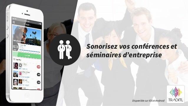 Sonorisez vos conférences et séminaires d'entreprise Disponible sur iOS et Android