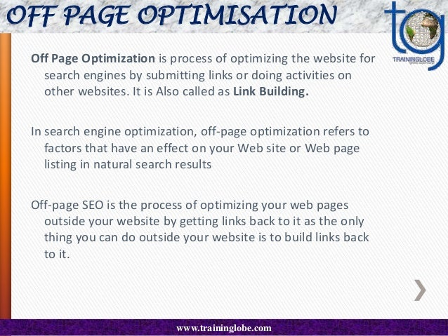 OFF PAGE OPTIMISATION Forms of Link Building are:  Reciprocal link/ Link Exchange  Originally known as Internet Link Exc...