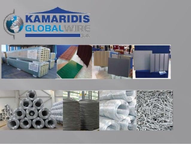 KAMARIDIS GLOBAL WIRE S.A. se ponosno predstavlja kao jedna od vodećih kompanija u proizvodnji poliuretanskih panela i kao...