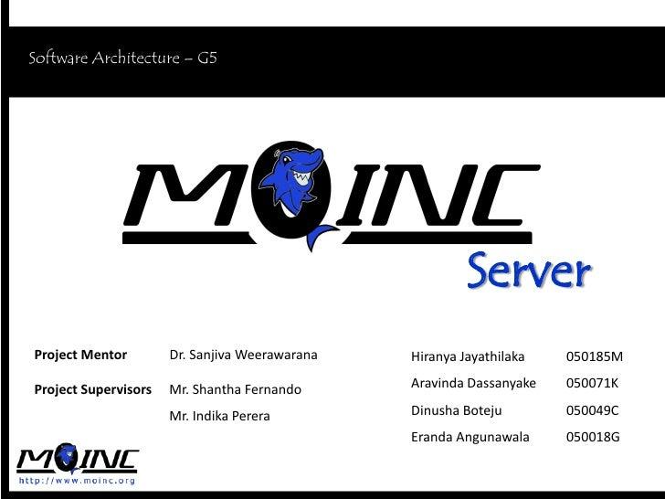 Software Architecture – G5                                 MOINC Server                                                   ...