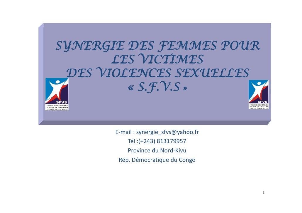 SYNERGIE DES FEMMES POUR        LES VICTIMES  DES VIOLENCES SEXUELLES          « S VS»            S.F.V.S          E‐mail ...