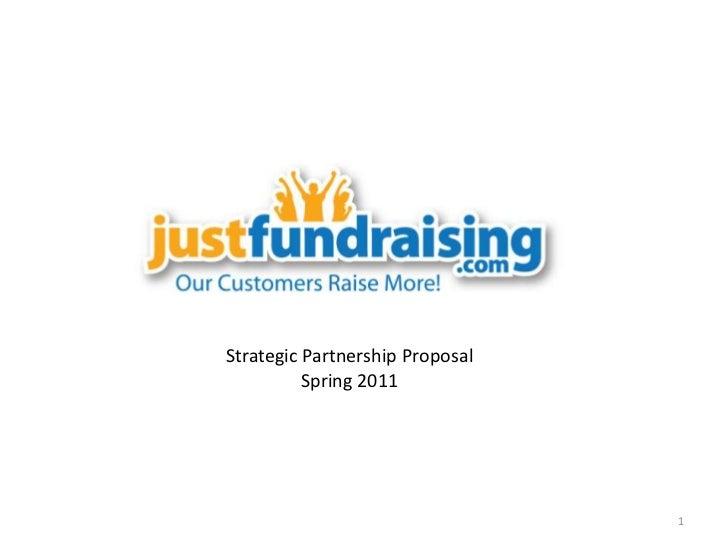 1<br />Strategic Partnership ProposalSpring 2011<br />