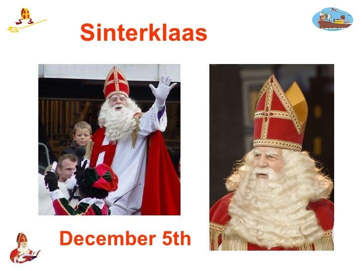 Sinterklaas December 5th
