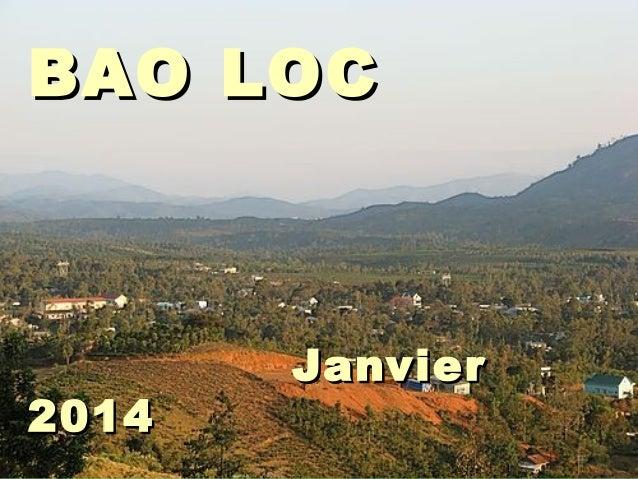 BAO LOC  2014  Janvier
