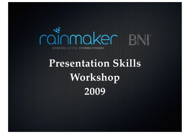 Presentation Skills     Workshop        2009