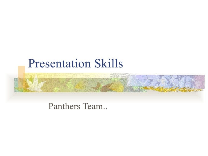 Presentation Skills Panthers Team..