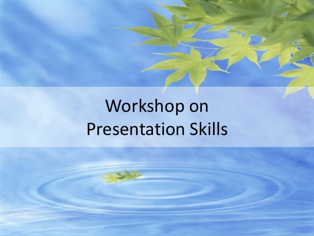 www.edventures1.com | training@edventures1.com | +91-9787-55-55-44 Workshop on Presentation Skills