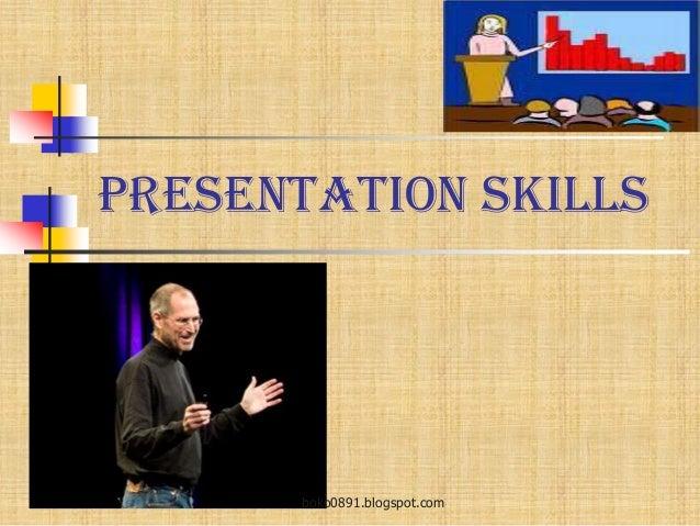 Presentation Skills boko0891.blogspot.com