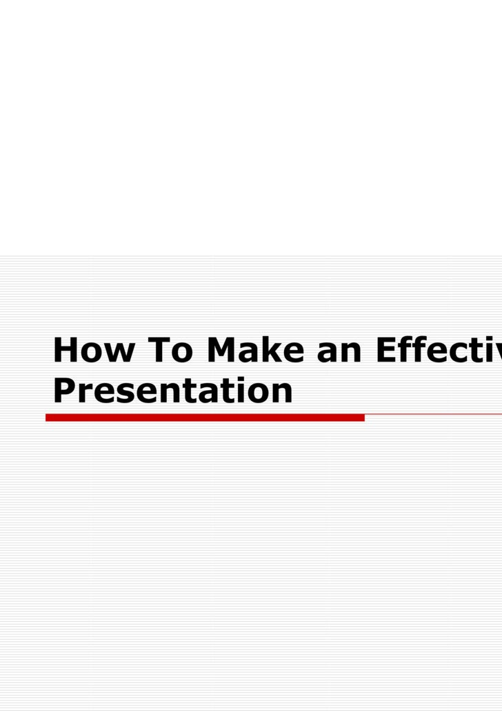 How To Make an Effective Presentation