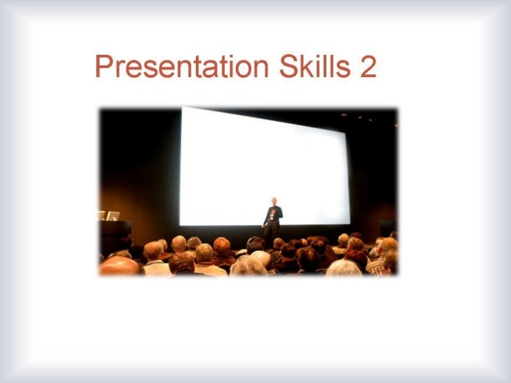 Presentation skills 2.
