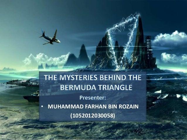 The origin and mysteries surrounding the bermuda