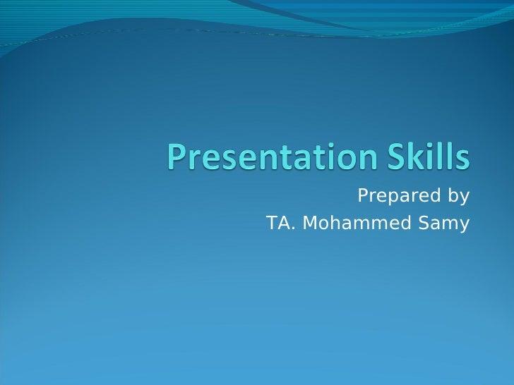 Prepared byTA. Mohammed Samy