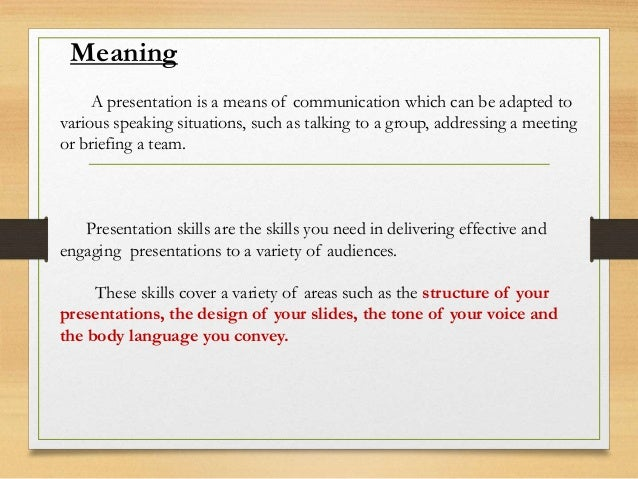 Features of a Effective Presentation  A good presentation should be concise and should be focused on the topic. It should...