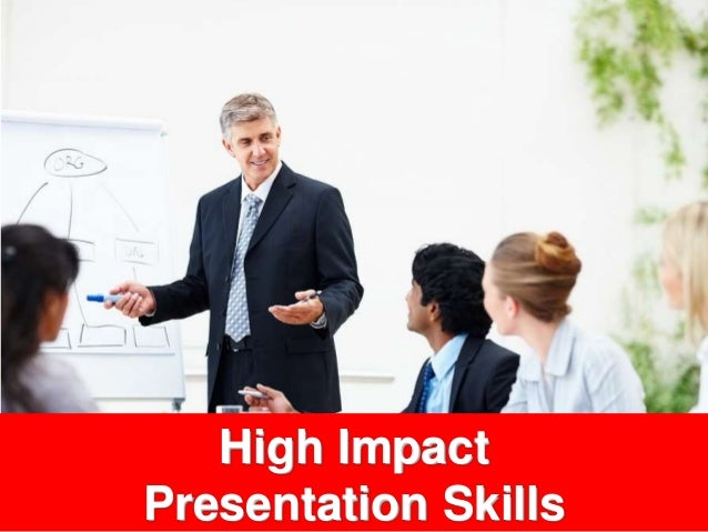 high impact business presentation skills