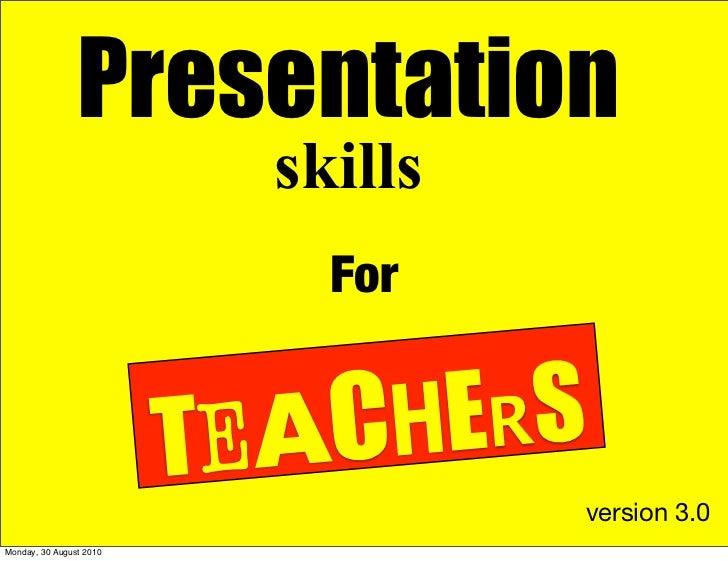 Presentation                            skills                              For                            TEACH ERS      ...