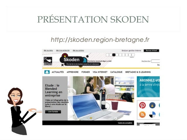 PRÉSENTATION SKODEN http://skoden.region-bretagne.fr