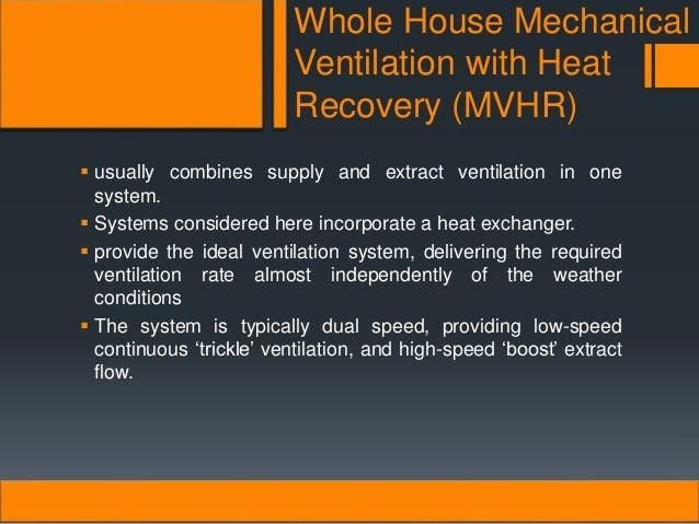 Whole House Mechanical Ventilation System : Building services efficient energy ventilation system