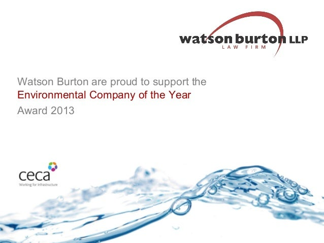 Watson Burton are proud to support the Environmental Company of the Year Award 2013