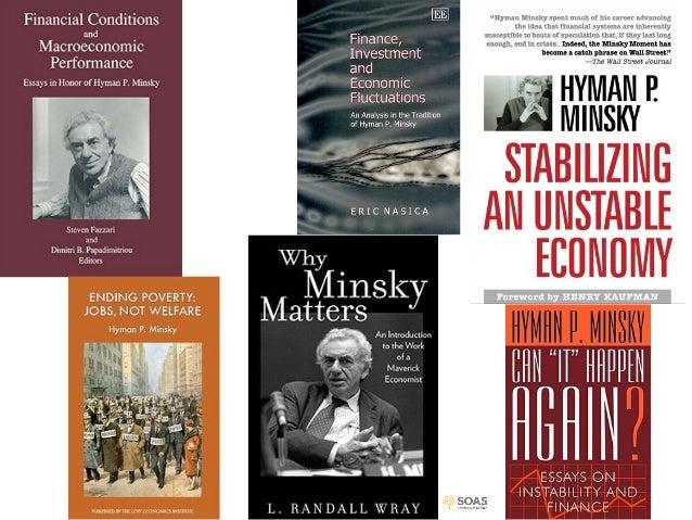 "minsky financial instability hypothesis Minsky's financial instability hypothesis minsky's financial instability hypothesis (fih) is best summarised as the idea that ""stability is."