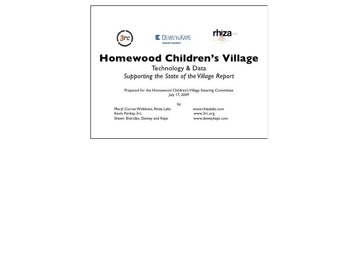 Homewood Children's Village                  Technology & Data        Supporting the State of the Village Report        Pr...