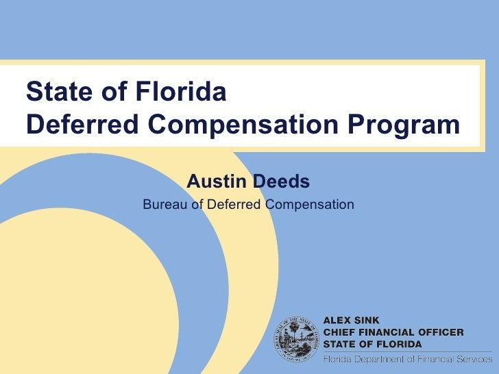 Austin Deeds Bureau of Deferred Compensation State of Florida Deferred Compensation Program