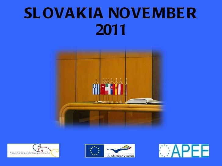 "SLOVAKIA NOVEMBER 2011 "" ECOTOUR 2.0"""