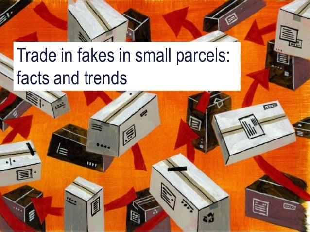 Misuse of Small Parcels for Trade in Counterfeit Goods - Presentation…