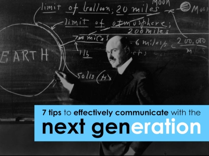 7 tips to effectively communicate with the next generation