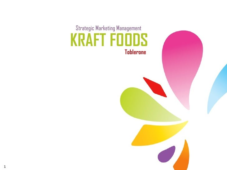 Strategic Marketing Management    KRAFT FOODS           Toblerone1
