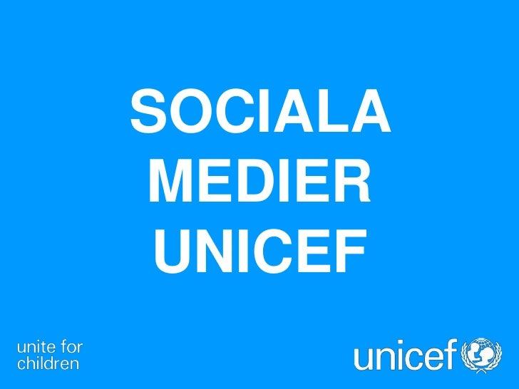 SOCIALAMEDIER UNICEF