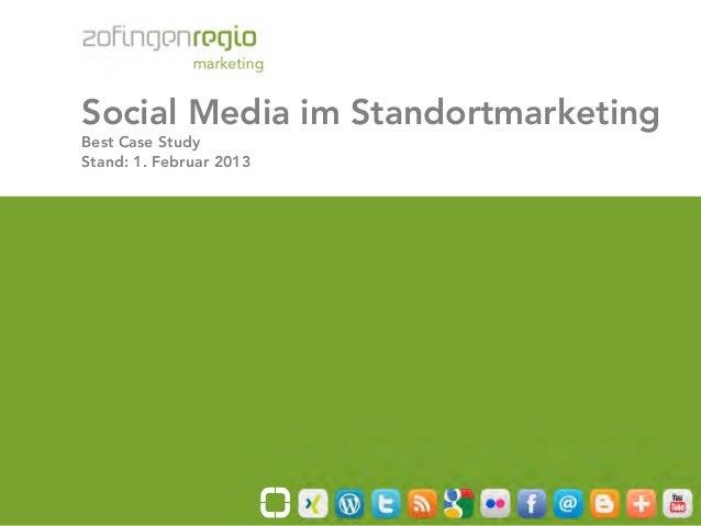Social Media im Standortmarketing       Best Case Study       Stand: 1. Februar 2013Seite 1/59