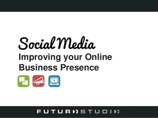 Improving your Online Business Presence