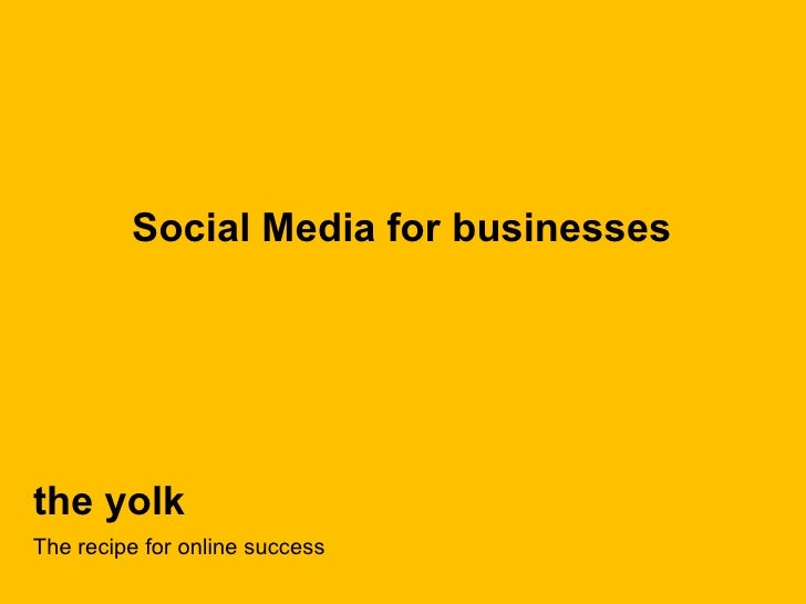 the yolk Social Media for businesses The recipe for online success