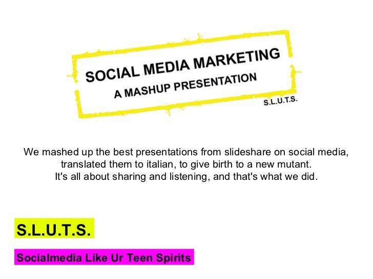 We mashed up the best presentations from slideshare on social media,        translated them to italian, to give birth to a...