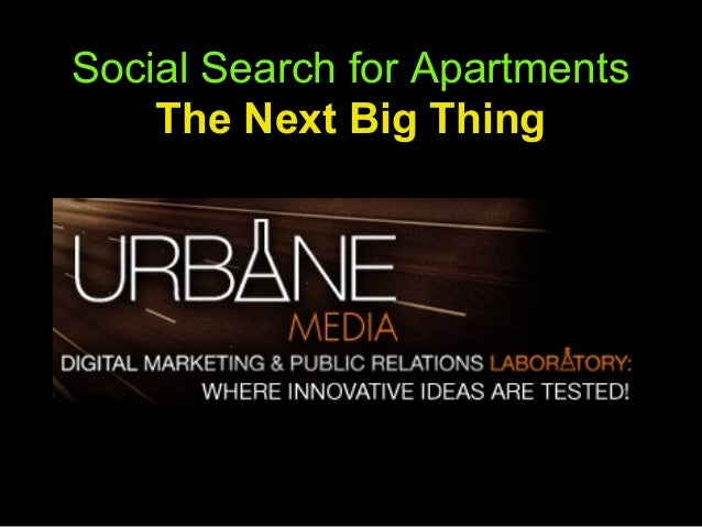 Social Search for Apartments    The Next Big Thing